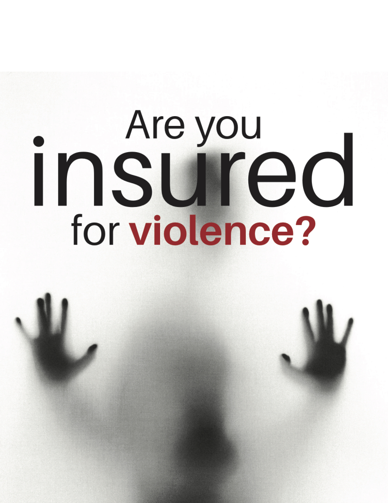 Are You Insured for Violence (dragged)